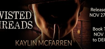 Book Excerpt // Twisted Threads by Kaylin McFarren