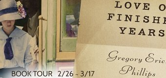 Book Promo & GIVEAWAY // Love of Unfinished Years by Gregory Erich Phillips