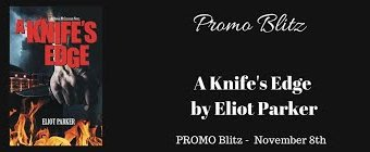 Promo Blitz // A Knife's Edge by Eliot Parker