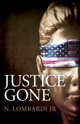 Review // Justice Gone by N. Lombardi Jr Book Cover