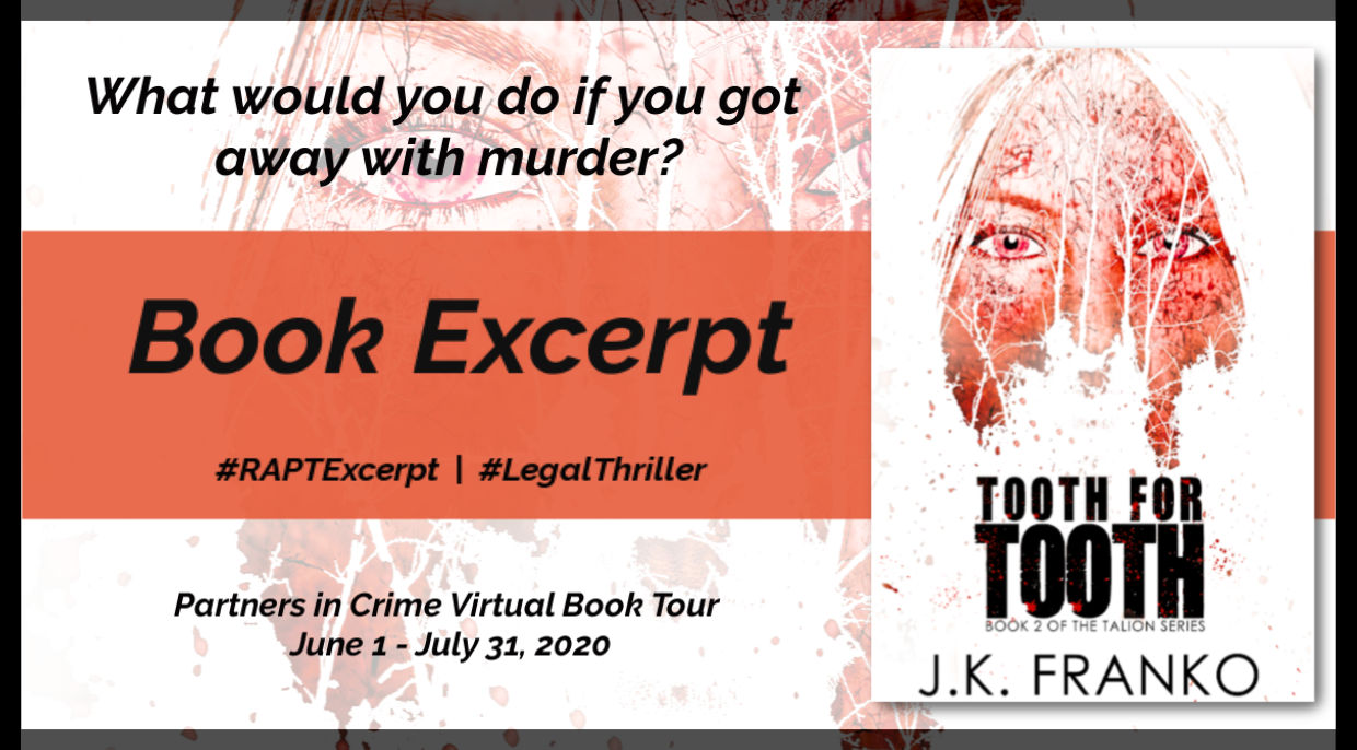 Excerpt *GIVEAWAY* // Tooth for Tooth by JK Franko