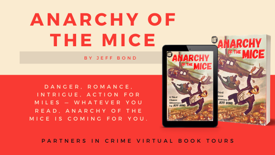 Guest Post *GIVEAWAY* // Jeff Bond, Author of Anarchy Of The Mice